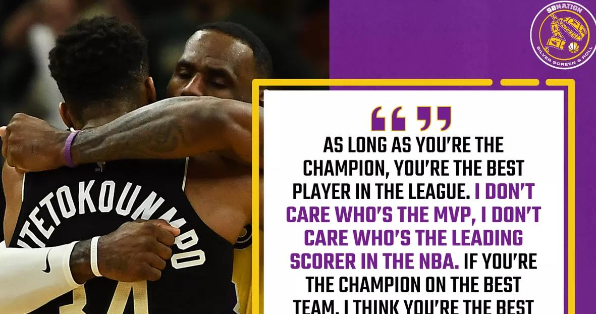 扬尼斯.安特托昆博表示勒布朗·詹姆斯仍然是NBA最佳球员