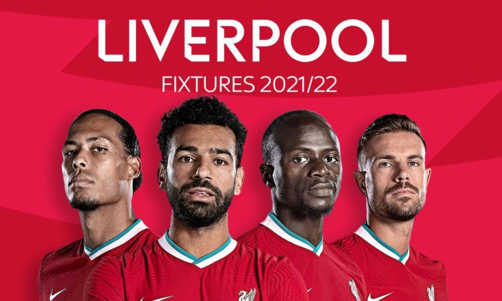 利物浦:英超联赛 2021/22 赛程表